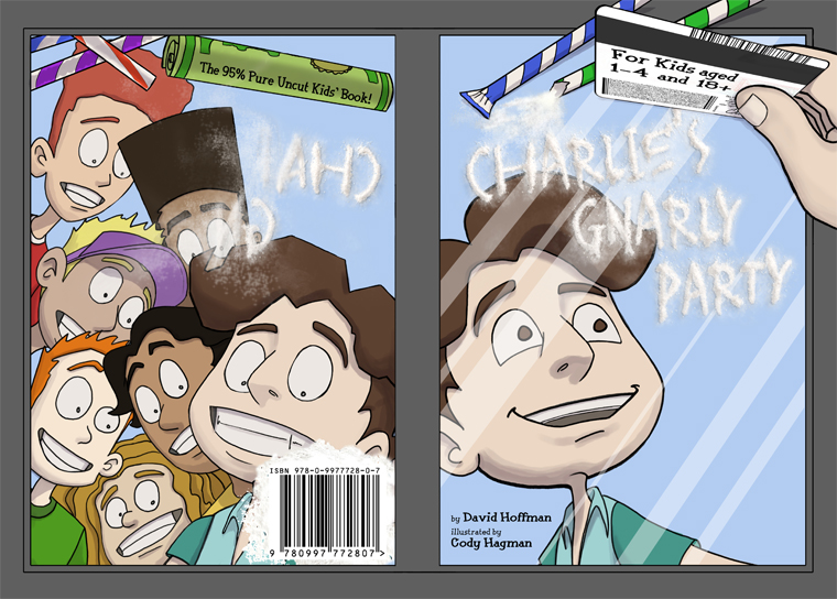 Charlie's Gnarly Party hardcover - 2016